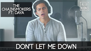 Don't Let Me Down By The Chainsmokers Ft. Daya   Alex Aiono Cover