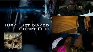 Turk - Get Naked