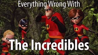 getlinkyoutube.com-Everything Wrong With The Incredibles In 10 Minutes Or Less