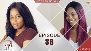 Pod et Marichou - Saison 2 - Episode 38