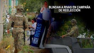 MILITARES PROTEGEN CAMPAÑA DEL PAN EN NUEVO LAREDO