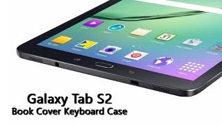 getlinkyoutube.com-Galaxy Tab S2 - Book Cover Keyboard Case Unboxing