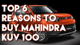 Top 6 reasons to buy Mahindra KUV100 !!