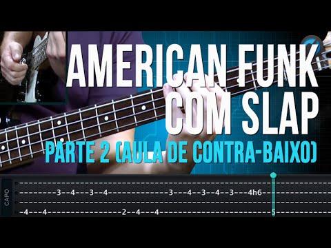 American Funk com Slap - Parte 2 (aula de contra-baixo)