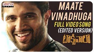 Maate Vinadhuga Full Video Song (Edited Version) || Taxiwaala Movie || Vijay Deverakonda||Sid Sriram