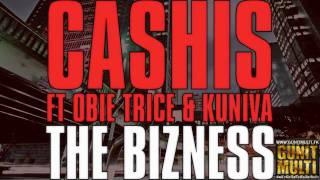Cashis -  The Bizness (Prod by Rikannati)