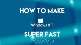 getlinkyoutube.com-How To Make Windows 7/8/8.1 &  10 Super Fast. (SAME PROCESS)