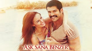 getlinkyoutube.com-Aşk Sana Benzer | FULL Film