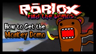 getlinkyoutube.com-►Find the Domos: How to Get the Monkey Domo