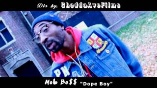Mob Bo$$ | Dope Boy | Official Video