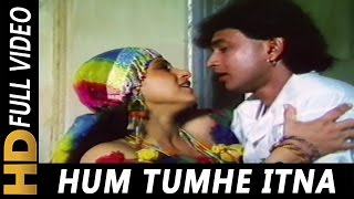 getlinkyoutube.com-Hum Tumhe Itna Pyar Karenge | Anuradha Paudwal, Mohammed Aziz | Bees Saal Baad 1988 Songs