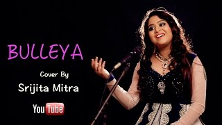 Bulleya | Female cover by Srijita Mitra width=