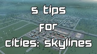 getlinkyoutube.com-5 Tips for Cities: Skylines