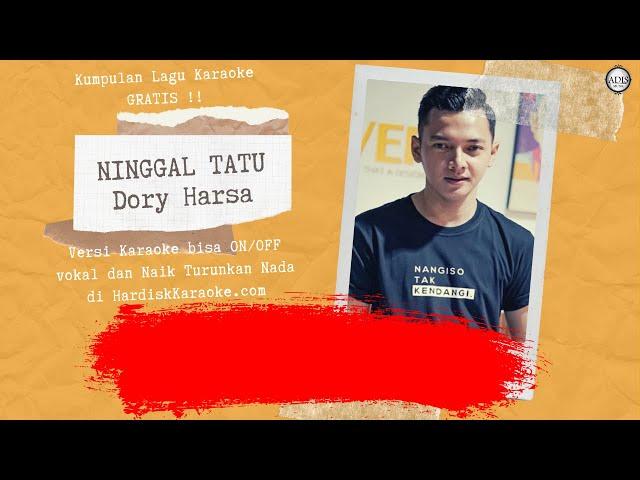Karaoke tanpa vokal NINGGAL TATU - DORY HARSA