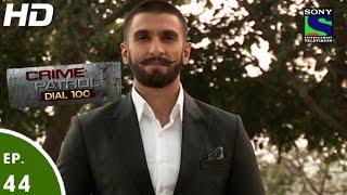 getlinkyoutube.com-Crime Patrol Dial 100 - क्राइम पेट्रोल-Ranveer Singh in Bajirao Mastani -Episode 44-14th Dec 2015