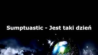 Sumptuastic - Dzień jeden w roku