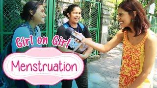 getlinkyoutube.com-Girl On Girl | Menstruation #BeingIndian
