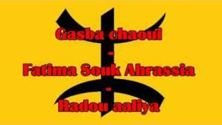 getlinkyoutube.com-Gasba chaoui - Fatima Souk Ahrassia - Radou aaliya