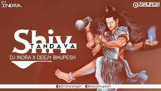 Shiv Tandava (The Bounce) - DJ INDRA & Deejy Bhupesh (Demo)