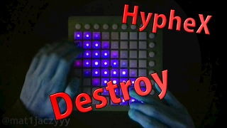 HypheX - Destroy w/ WhySoFast [Launchpad Project File]