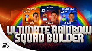 getlinkyoutube.com-FIFA 15 | THE ULTIMATE RAINBOW SQUAD BUILDER w/ SPECIAL MESSI