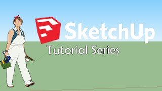 getlinkyoutube.com-Sketchup 2016 Tutorial 01: Getting To Know Your Tools