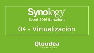 getlinkyoutube.com-04 - Synology 2016 - Virtualización