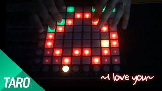 getlinkyoutube.com-OMFG - I love you [ Launchpad Cover ] [ 타로 ]