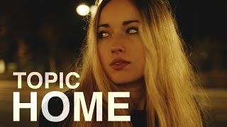 getlinkyoutube.com-TOPIC - HOME  ft. Nico Santos (OFFICIAL VIDEO) 4K
