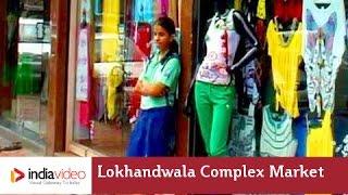 getlinkyoutube.com-Glimpse Of Lokhandwala Complex Market Mumbai | India Video