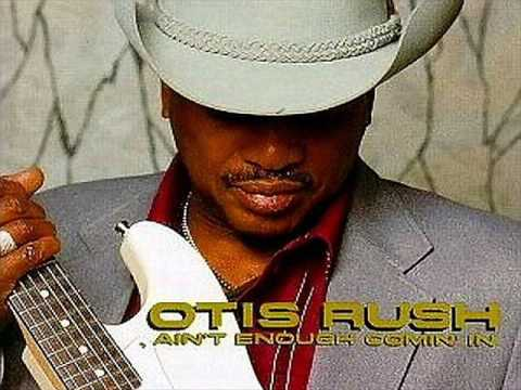 AS THE YEARS GO PASSING BY - Otis Rush