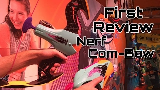 getlinkyoutube.com-First Review: The Nerf Com-Bow (Bow and Blaster 2-in-1)