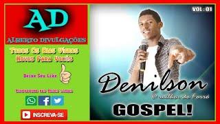 getlinkyoutube.com-DENILSON - O melhor do forró gospel!