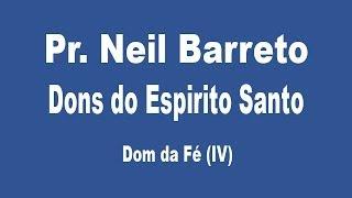 getlinkyoutube.com-Dons do Espirito Santo - Dom da Fé (IV)