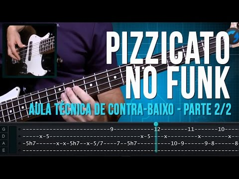 Pizzicato no Funk - Parte 2/2 (aula t�cnica de contra-baixo)