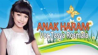 ANAK HARAM, TASYA ROSMALA (KAROKE) width=