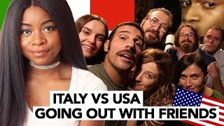 getlinkyoutube.com-Italy vs. USA | Going Out With Friends