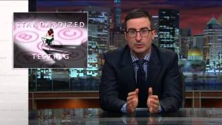 Standardized Testing: Last Week Tonight with John Oliver (HBO)