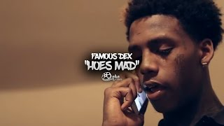 "Famous Dex - ""Hoes Mad"" 