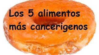 getlinkyoutube.com-Los 5 alimentos más cancerigenos