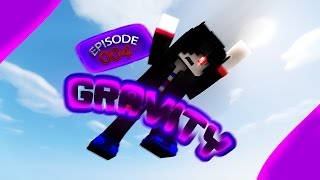 getlinkyoutube.com-[Minecraft : Gravity] Ep.4 - วินาทีสุดท้าย