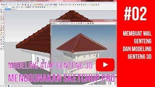 Tutorial SketchUp - 02 Membuat Mal Genteng dan Modeling Genteng 3D