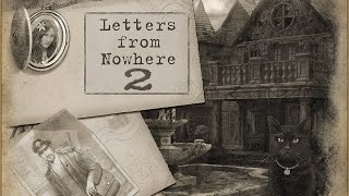 Letters from nowhere 2 - Gameplay #2 (ios, ipad) (RUS)