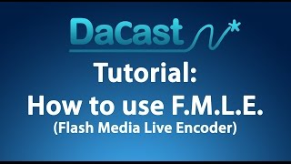 getlinkyoutube.com-How to use Flash Media Live Encoder