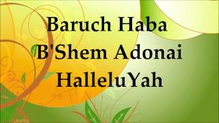 getlinkyoutube.com-Baruch Haba - Barry & Batya Segal - Lyrics