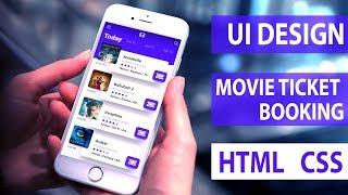 UI Design Tutorial - Movie Ticket Booking App | HTML CSS Speed Coding