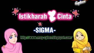 getlinkyoutube.com-Sigma - Istikharah Cinta + Lirik Lagu