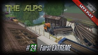 Let's Play LS15 ★ The Alps 15 ★ #24 ★ Forst EXTREME