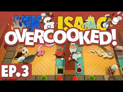 Nik & Isaac Play: Overcooked #3 [Ratatouille!]