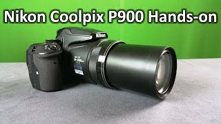 getlinkyoutube.com-Nikon Coolpix P900 Full Hands-on Review with Real life Image and Video samples 83x optical zoom